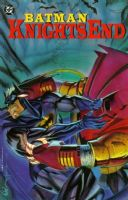 Batman: Knightsend - TPB/Graphic Novel